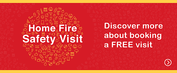 Find out about and apply for our free Home Fire Safety Visits