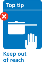 Illustration advising you to keep hot pots and pans out of the reach of children
